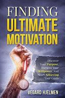 Finding Ultimate Motivation