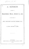 A Sermon Preached in Braintree  Mass   August 15  1873  at the Funeral of Rev  Richard Salter Storrs  D D  PDF