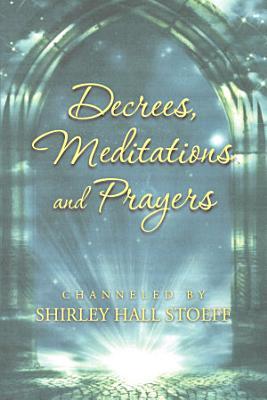 DECREES  MEDITATIONS AND PRAYERS