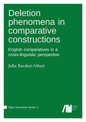 Deletion phenomena in comparative constructions PDF