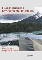 Fluid Mechanics of Environmental Interfaces  Second Edition PDF