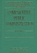 Comparative Public Administration  Analytical frameworks and critiques