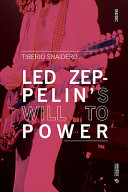 Led Zeppelin s Will to Power PDF