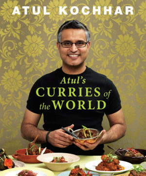 Atul s Curries of the World