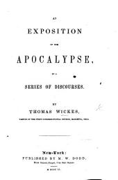 An exposition of the Apocalypse, in a series of discourses
