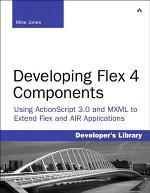 Developing Flex 4 Components