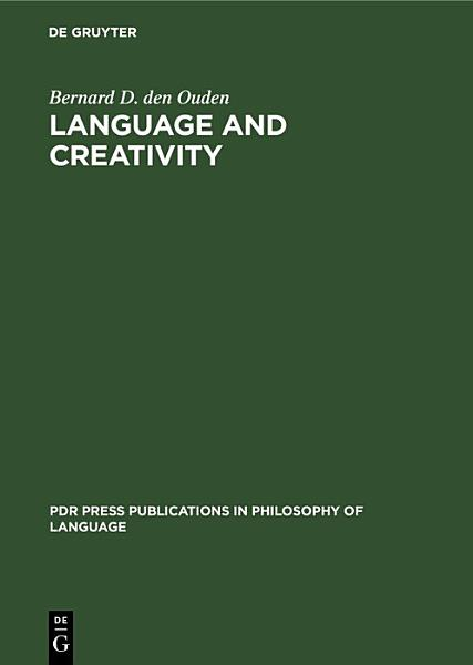 Download Language and Creativity Book