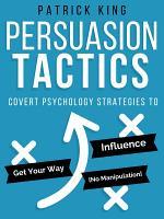 Persuasion Tactics  Without Manipulation  PDF