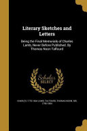 LITERARY SKETCHES & LETTERS