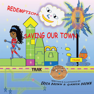 Redemption  Saving Our Town