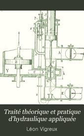 Traité théorique et pratique d'hydraulique appliquée: introductions