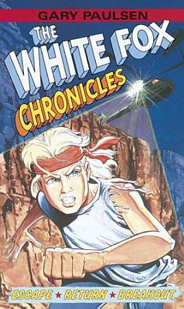The White Fox Chronicles PDF