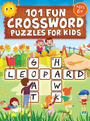 101 Fun Crossword Puzzles for Kids
