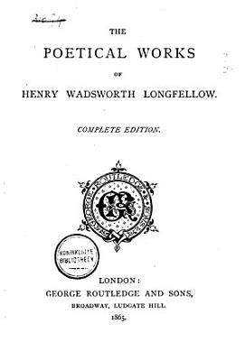 The Poetical Works of H W  Longfellow PDF