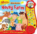 Noisy Farm  Sound Book  Book