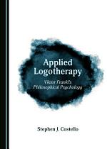 Applied Logotherapy