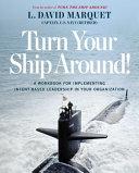 Turn Your Ship Around  Book PDF