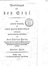 Vorlesungen über Styl; oder, Praktische Anweisung zu einer guten Schreibart in Beispielen aus den vorzüglichsten Schriftstellern: Band 2