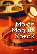 Movie Moguls Speak