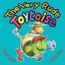 The Very Rude Toytoise