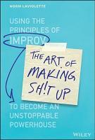 The Art of Making Sh t Up PDF