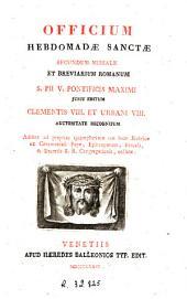 Officium Hebdomadae Sanctae: secundum Missale et Breviarium romanum