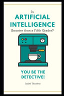 Is Artificial Intelligence Smarter Than a Fifth Grader  You Be The Detective  PDF
