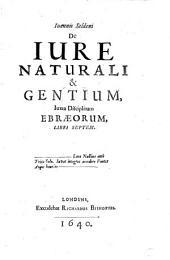 De iure naturali et gentium iuxta disciplinam Ebraeorum libri VII