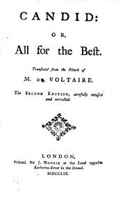 Candid: Or, All for the Best. By M. de Voltaire