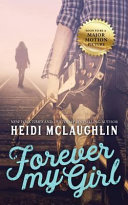 Forever My Girl Book
