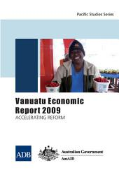 Vanuatu Economic Report 2009: Accelerating Reform