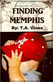 Finding Memphis