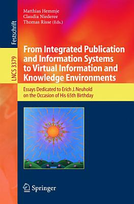 From Integrated Publication and Information Systems to Information and Knowledge Environments PDF