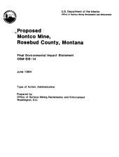 Proposed Montco Mine, Rosebud County, Montana: final environmental impact statement, OSM-EIS-14