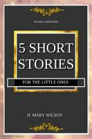NEARLY BEDTIME  FIVE SHORT STORIES FOR THE LITTLE ONES PDF