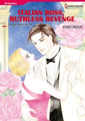 ITALIAN BOSS, RUTHLESS REVENGE: Harlequin Comics