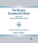 The School Counselor's Guide