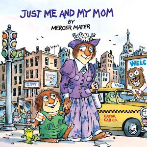Just Me and My Mom Book