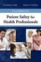 Foundations in Patient Safety for Health Professionals PDF