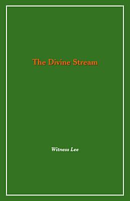 The Divine Stream