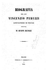 Biografia del cav. Vincenzo Peruzzi gonfaloniere di Firenze scritta da Giuseppe Arcangeli