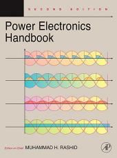 Power Electronics Handbook: Devices, Circuits and Applications, Edition 2