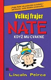 Velkej frajer Nate 5