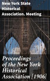 Proceedings of the New York Historical Association  1906  PDF