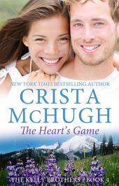The Heart's Game: The Kelly Brothers, Book 4