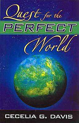 Quest for the Perfect World