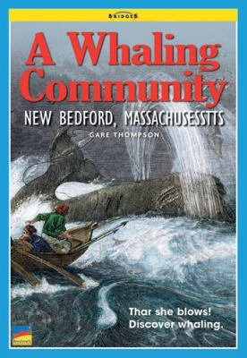 Bridges  A Whaling Community  New Bedford  Massachusetts