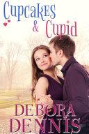 Cupcakes & Cupid (Contemporary Romance, Holiday Novella)