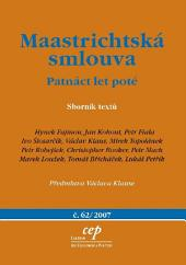 Maastrichtská smlouva: patnáct let poté