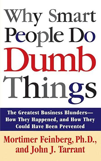 Why Smart People Do Dumb Things PDF